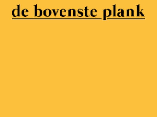 De Bovenste Plank