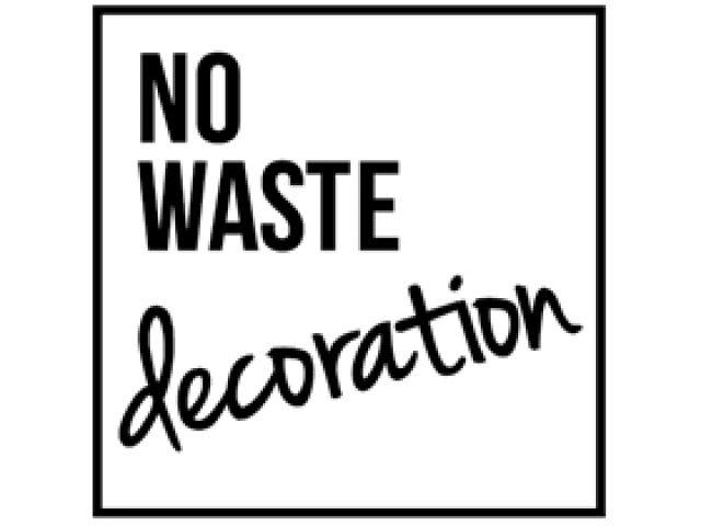 No Waste decoration